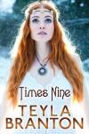 Times Nine (A Short Story) - Teyla Branton