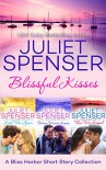 Blissful Kisses (Bliss Harbor) - Juliet Spenser