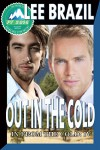 Out in the Cold: Pulp Friction 2014 (In From the Cold) - Lee Brazil, Jae Ashley