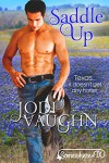 SADDLE UP: SOMEWHERE, TEXAS - Jodi Vaughn