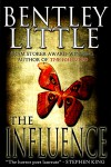The Influence - Bentley Little