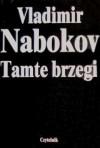 Tamte brzegi - Vladimir Nabokov, Eugenia Siemaszkiewicz
