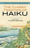 The Classic Tradition of Haiku: An Anthology - Faubion Bowers