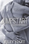 Jumpstart (Crossroads Book 4) - Riley Hart