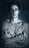 Silent Strength: M/m Age Play Romance - Michael Innes