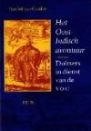 Het Oost-Indisch Avontuur: Duitsers in dienst van de VOC (1600-1800) - Roelof van Gelder