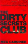 The Dirty Secrets Club (Jo Beckett) - Meg Gardiner