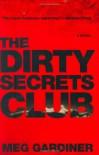 The Dirty Secrets Club (Jo Beckett) - Meg Gardiner