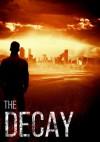 The Decay - Roger Hayden