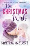 His Christmas Wish - Melissa McClone