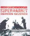 Supermarket bohaterów radzieckich - Jáchym Topol