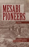 Mesabi Pioneers - Jeffrey Smith, Russell Hill