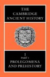 The Cambridge Ancient History, Volume 1, Part 1: Prolegomena and Prehistory - I.E.S. Edwards, C.J. Gadd, Nicholas Geoffrey Lemprière Hammond