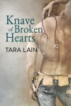 Knave of Broken Hearts - Tara Lain