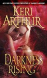 Darkness Rising (Dark Angels, Book 2) - Keri Arthur