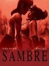 Sambre - Balac, Bernard Yslaire