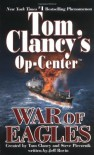 War of Eagles - Tom Clancy, Steve Pieczenik, Jeff Rovin