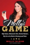Molly's Game: Inside the Wolrd of High Stakes Poker - Molly Bloom