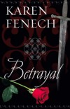 BETRAYAL (Historical Romantic Suspense) (Historical Romance) - Karen Fenech