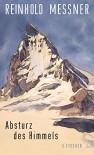 Absturz des Himmels - Reinhold Messner