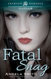 Fatal Snag - Angela        Smith