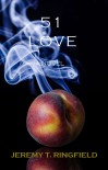 51 Love - Jeremy T. Ringfield