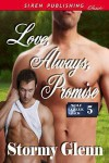 Love, Always, Promise - Stormy Glenn