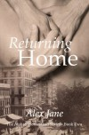 Returning Home - Alex Jane