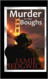 Murder in the Boughs: Hank Mossberg, Private Ogre Book 1 -