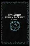 Ritualistic Human Sacrifice - C.V. Hunt