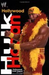 Hollywood Hulk Hogan (World wrestling entertainment) - Hulk Hogan