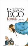 Derrick oder die Leidenschaft für das Mittelmaß: Streichholzbriefe 1990 - 2000 - Umberto Eco