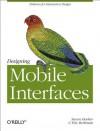 Designing Mobile Interfaces - Steven Hoober, Eric Berkman