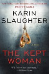 The Kept Woman: A Novel - Karin Slaughter