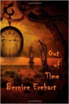 Out Of Time - Bernice Erehart