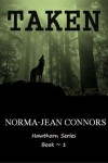Taken - Norma-Jean Marie Connors