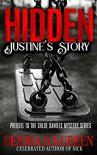 Hidden: Justine's Story (Chloe Daniels Mystery Series) - Deidra D. S. Green, Lashawone Powell
