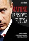 Mafijne państwo Putina - Luke Harding, Witold Turopolski