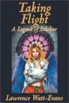 Taking Flight (Legends of Ethshar) - Watt-Evans,  Lawrence