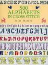 500 Alphabets in Cross Stitch - Julie Hasler