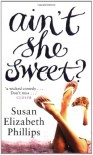 Ain't She Sweet - Susan Elizabeth Phillips