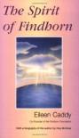 The Spirit of Findhorn - Eileen Caddy
