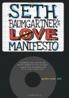 Seth Baumgartner's Love Manifesto - Eric Luper