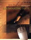 Illuminating Texts: How to Teach Students to Read the World - Jim Burke