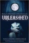 Unleashed - Nancy Holder, Debbie Viguié