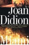 Miami - Joan Didion