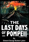 The Last Days of Pompeii [Illustrated] - Edward Bulwer-Lytton