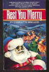 Rest You Merry (Professor Peter Shandy Mystery #1) - Charlotte MacLeod