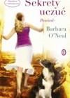 Sekrety uczuć - Barbara O'Neal