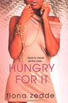 Hungry For It - Fiona Zedde